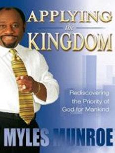 Applying the Kingdom by Myles Munroe