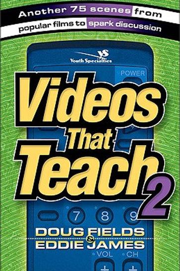 Videos That Teach by Doug Fields and Eddie James