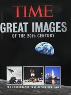 Great Images of the 20th Century by Time Magazine