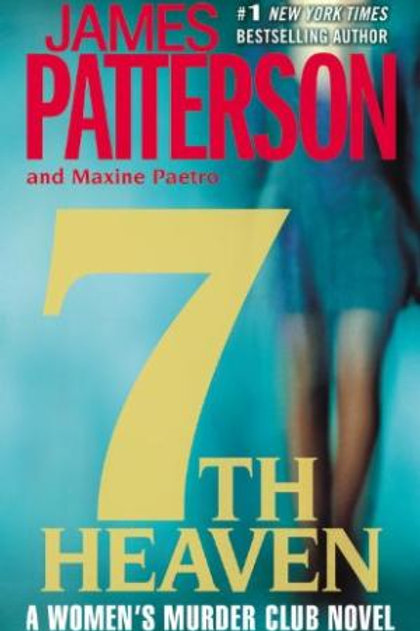7TH Heaven by James Patterson & Maxine Paetro