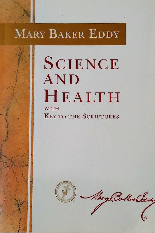 Science and Health by Mary Baker Eddy