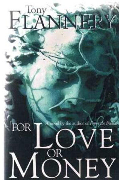 For Love or Money by Tony Flannery