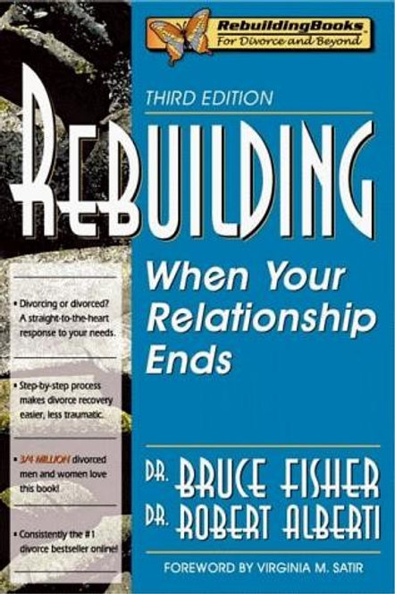 Rebuilding Third Edition by Dr. Bruce Fischer and Dr. Robert Alberti