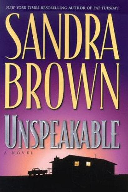 Unspeakable by Sandra Brown