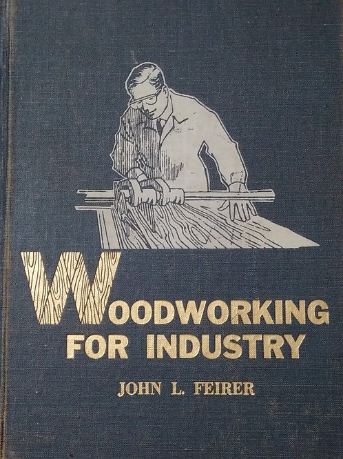 Woodworking for Industry by John L. Feirer