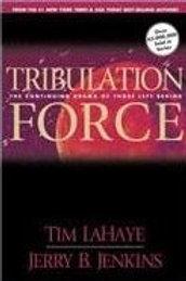Tribulation Force by Tim La-Haye and Jerry B. Jenkins