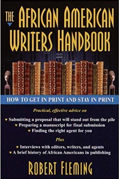 The African American Writer's Handbook by Robert Fleming