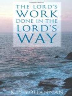 The Lord's Work Done in the Lord's Way by K.P. Yohannan.