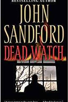 Dead Watch by John Sanford.