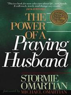 The Power of a Praying Husband by Stormie Omatian