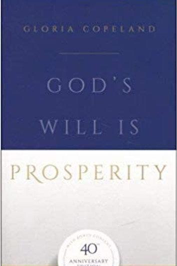 God's Will is Prosperity by Gloria Copeland
