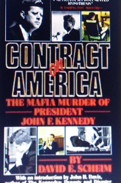 The Shocking National Bestseller Contract on America by David E. Scheim.