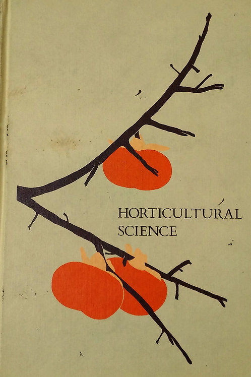 Horticultural Science Second Edition by Jules Janick
