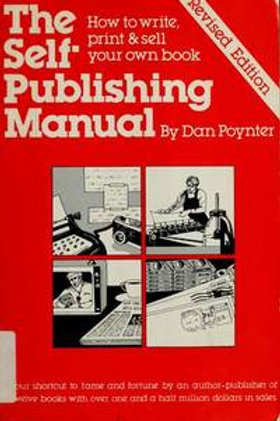 The Self-Publishing Manual by Dan Poynter