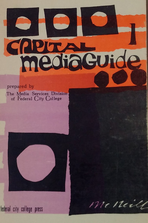 Capital MediaGuide By The Media Services Division of Federal City College