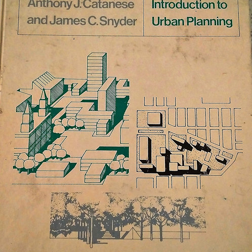 Introduction to Urban Planning by Anthony  J. Catanese, James C. Snyder