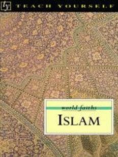 Teach Yourself World Faiths Islam by Ruqaiyyah Maqsood