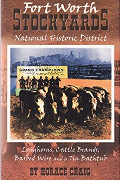 Fort Worth Stockyards National Historic District by Horace Craig