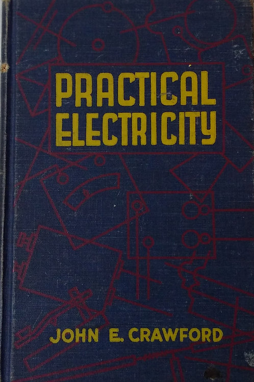 Practical Electricity by John C. Crawford