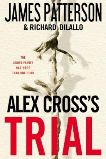 Alex Cross's Trial by James Patterson & Richard Dilallo