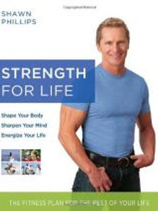 Strength for Life by Shawn Phillips.