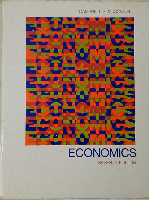 Economics  Seventh Edition By Campbell R. McConnell