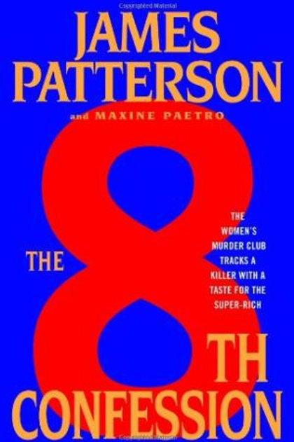 The 8TH Confession by James Patterson& Maxine Paetro