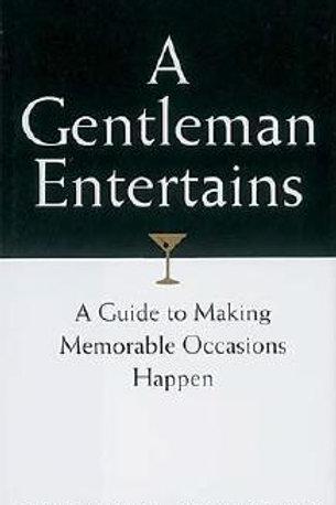 A Gentleman Entertains by John Bridge and Bryan Curtis