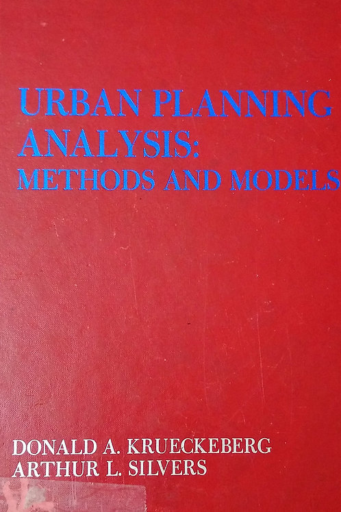 Urban Planning Analysis Methods and Models By Donald A. Krueckeberg- Arthur L. S