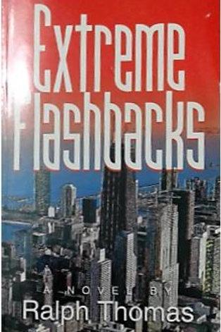 Extreme Flashbacks by Ralph Thomas.
