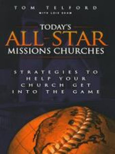Today's All-Star Missions Churches by Tom Telford.