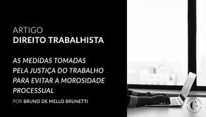 AS MEDIDAS TOMADAS PELA JUSTIÇA DO TRABALHO PARA EVITAR A MOROSIDADE PROCESSUAL