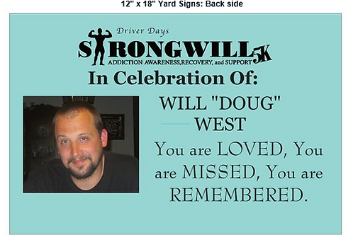StrongWILL Fun Run/ Walk Yard Sign