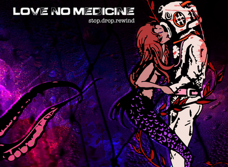 """""""Love, No Medicine"""" - Out EARLY!"""
