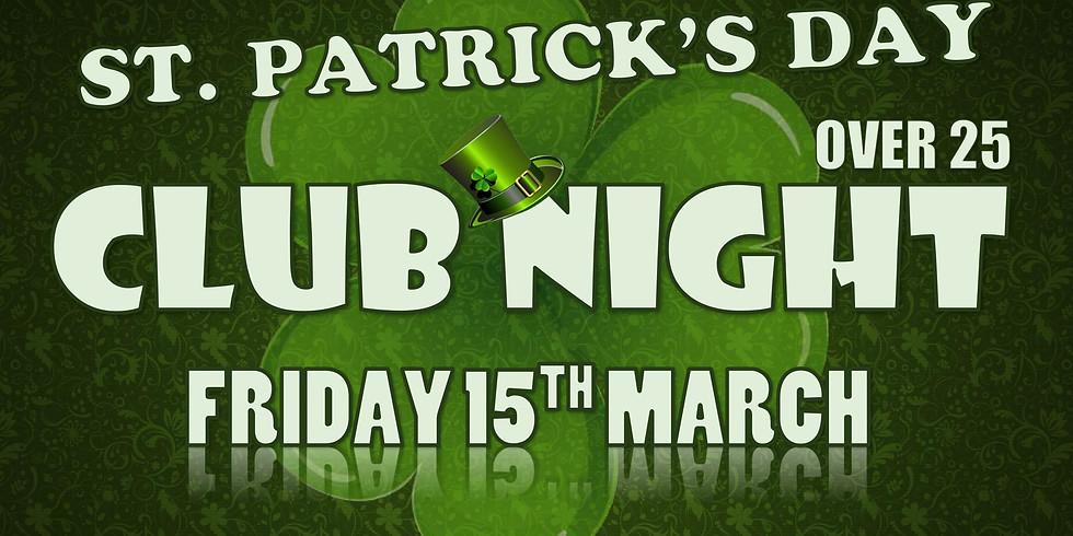 ST. PATRICK'S DAY CLUB NIGHT