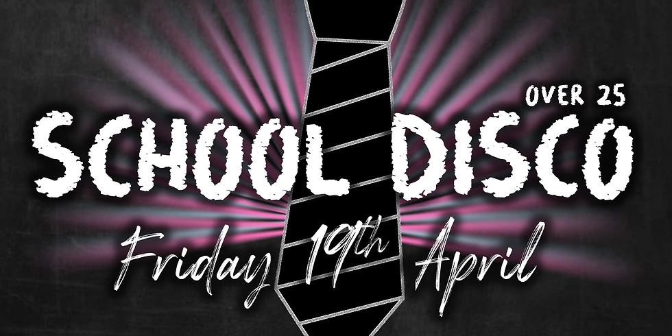 SCHOOL DISCO BANK HOLIDAY CLUB NIGHT