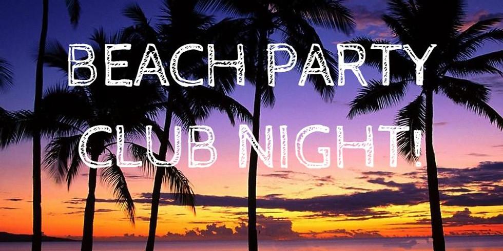 Beach Party Club Night