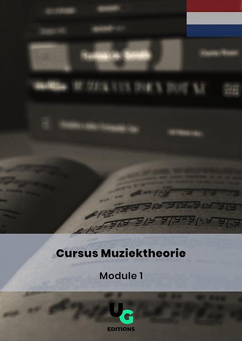 Muziektheorie Cursus- Module 1 (Nederlands)