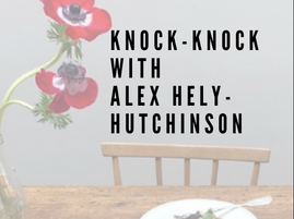 Knock-Knock With Alex Hely-Hutchinson