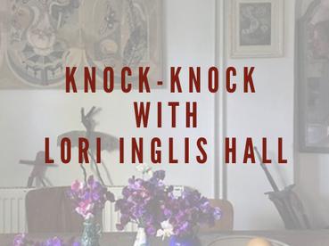 Knock-Knock With Lori Inglis Hall