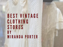 The Best Vintage Clothing Stores Chosen By Lines London.