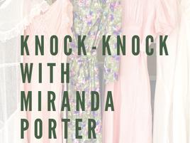 Knock-Knock With Miranda Porter