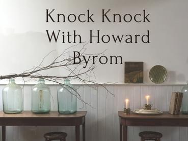 Knock Knock With Howard Byrom