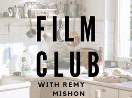 Film Club with Remy Mishon