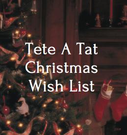 Tete a Tat Christmas List
