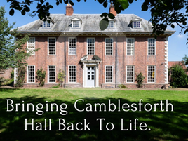 Bringing Camblesforth Hall Back To Life by Sue Greenwood