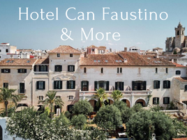 Hotel Can Faustino & More