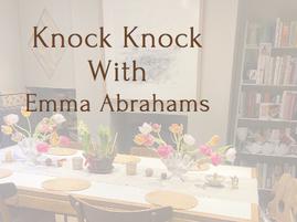 Knock Knock With Emma Abrahams