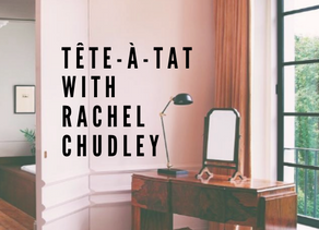 Tete-a-Tat with Rachel Chudley