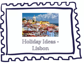 Holiday Idea: Lisbon